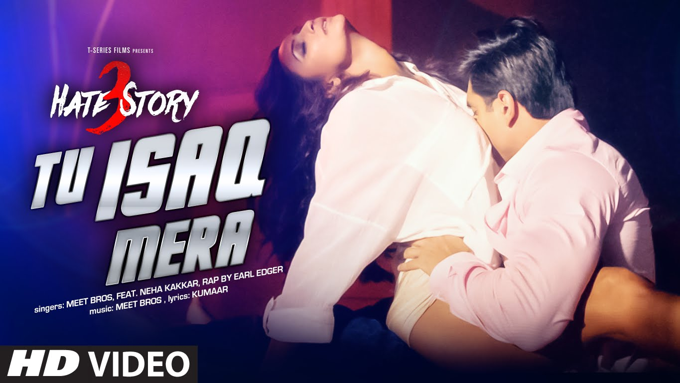 Tu Isaq Mera Video Song – Hate Story 3 | Official HD Video Song