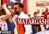 Tamasha's first song Matargashti