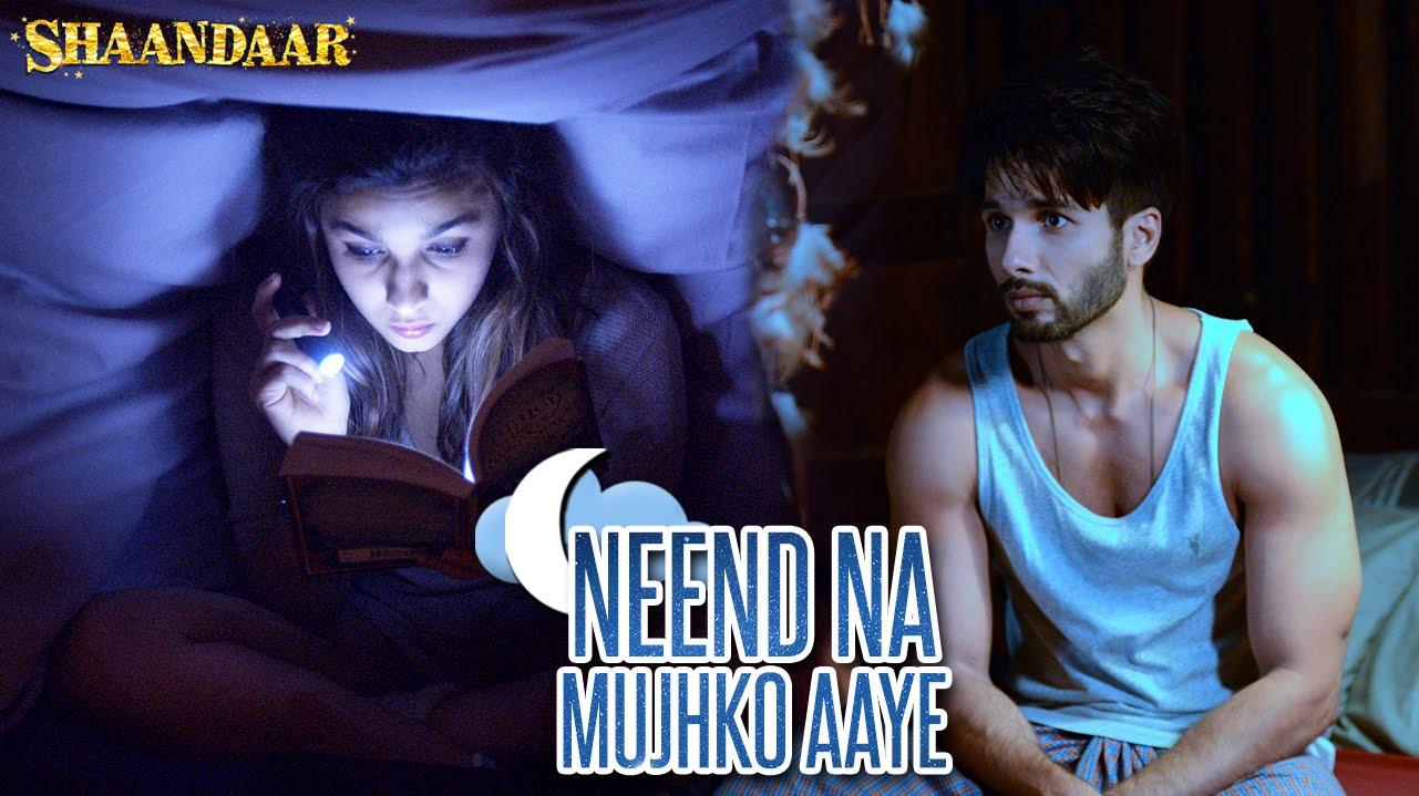 """Shaalia"" are here with another song #NeendNaMujhkoAaye from Shaandaar"