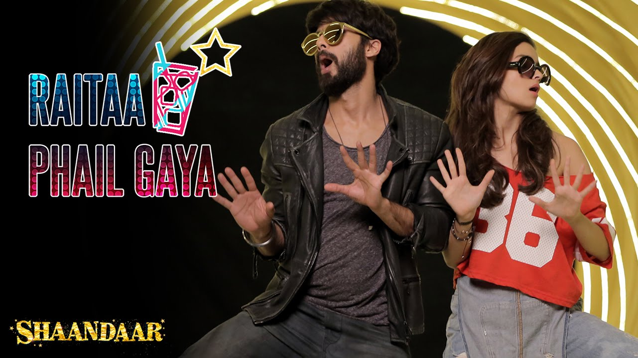 Shaandaar | Raitaa Phail Gaya Song is here, let the fun begin!