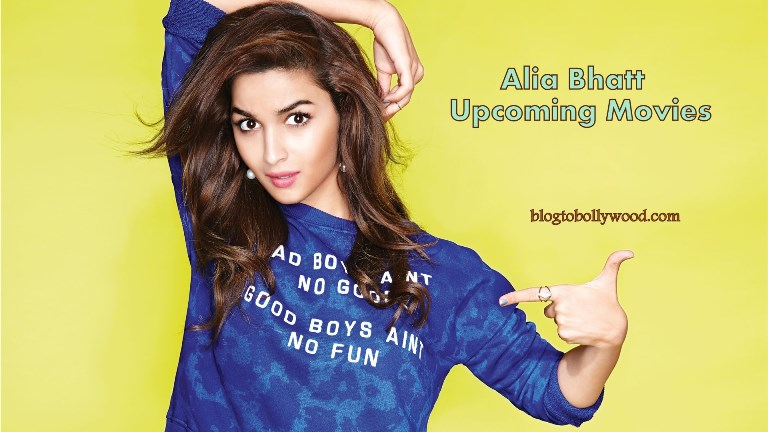 Alia Bhatt Upcoming Movies 2018, 2019 With Release Date & Other Details