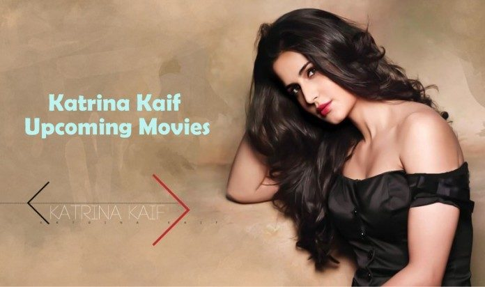 Katrina Kaif Upcoming Movies