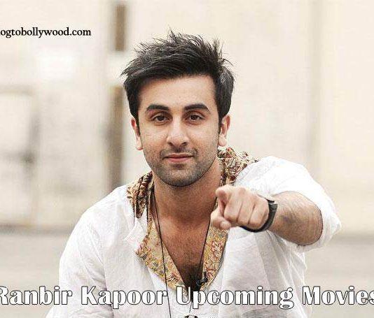 Ranbir Kapoor Upcoming Movies List 2017, 2018 & 2019
