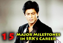 15 Major Milestones in Shah Rukh Khan's Career
