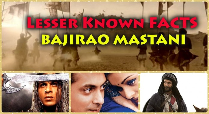 10 Amazing Must-Know facts about Bajirao Mastani!