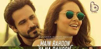 'Main Rahoon Ya Na Rahoon' crosses 10 Million views on YouTube!