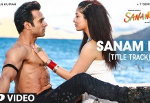 Get High On Love with 'Sanam Re' title track!