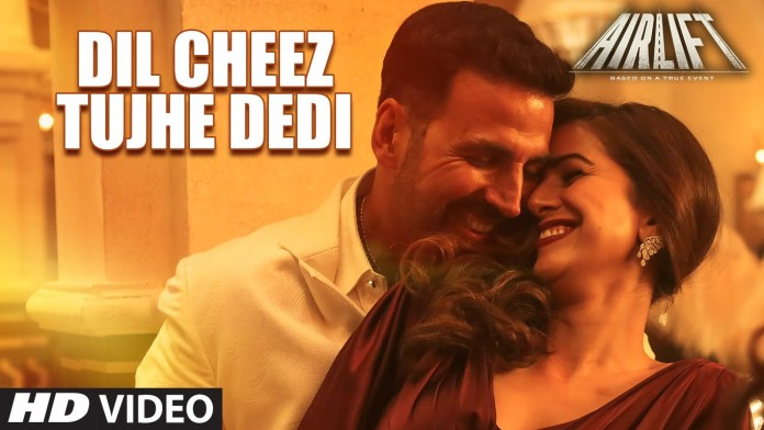 New Song Alert | Dil Cheez Tujhe Dedi from 'Airlift'