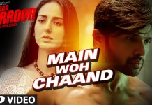 Check Out The First Song From Teraa Surroor Titled 'Main Woh Chaand' song
