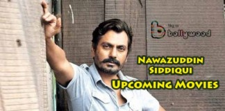 Nawazuddin Siddiqui upcoming movies to be released in 2016 and 2017