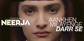 'Aankhein Milayenge Darr Se' inspires you to go fearless like Neerja Bhanot!