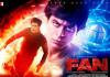 SRK's Fan is the top opening day grosser of 2016