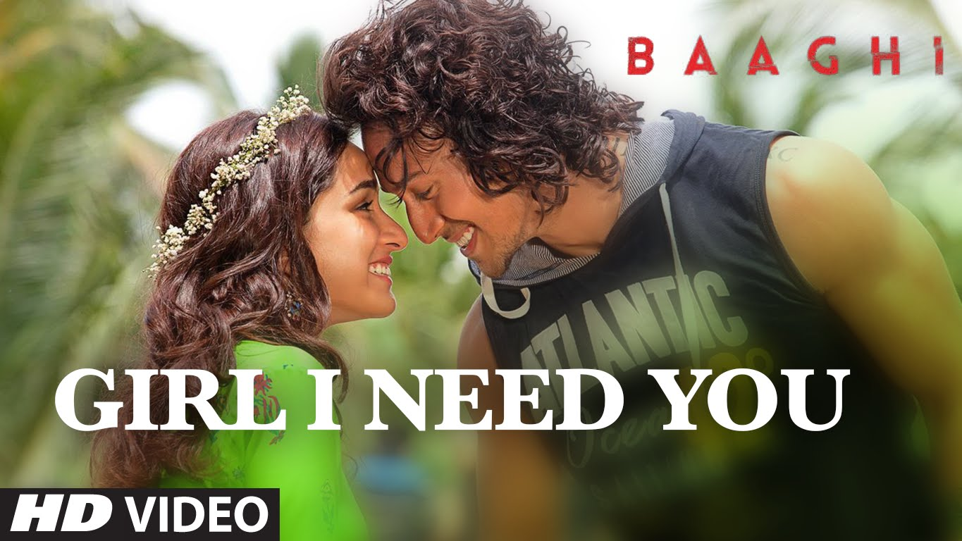 Come fall in love with Baaghi's new song Girl I Need You!
