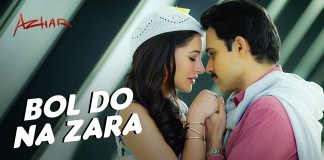 the first song 'Bol Do Na Zara' from Emraan Hashmi's Azhar