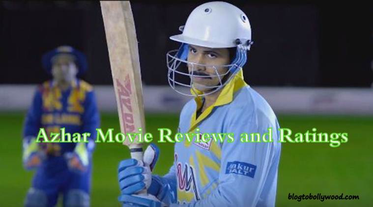 Azhar Critics Reviews And Ratings | Azhar Movie Review