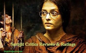 Sarbjit Critics Reviews And Ratings | Fails To Impress The Critics