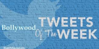 Top 10 Bollywood Tweets of the Week : 1 May 2016 to 7 May 2016