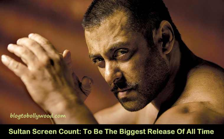Sultan Screen Count | To Be The Widest Bollywood Release Of All Time