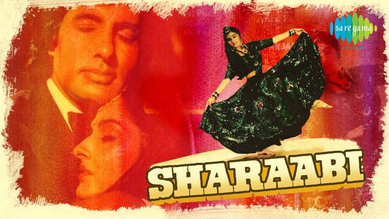 Top 10 Amitabh Bachchan Movies that every Bollywood Lover must watch- Sharaabi