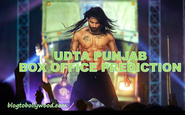 Udta Punjab Box Office Prediction | All Set To Fly High