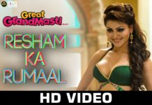 Resham Ka Rumaal Video Song - Great Grnad Masti
