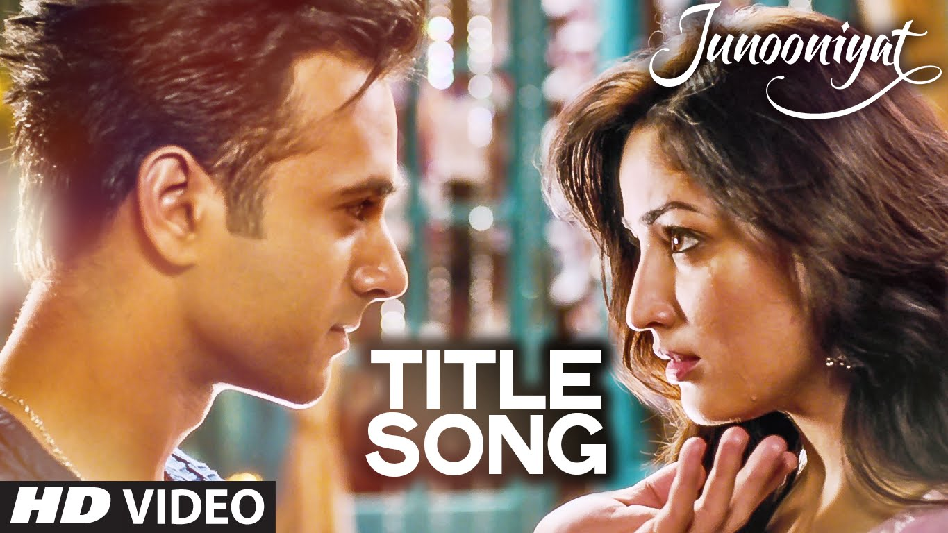 Watch | Junooniyat Title Track is the essence of the movie's story-line