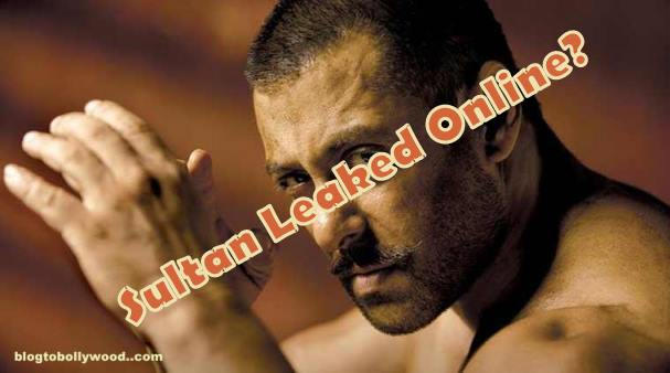 Salman Khan's 'Sultan' Leaked Online A Day Before Release?