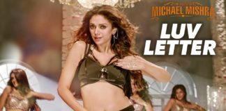 'Luv Letter Song' From 'The Legend of Michael Mishra'
