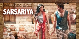 Sarsariya Video Song - Mohenjo Daro