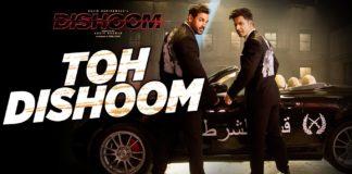 Toh Dishoom Song featuring Varun Dhawan and John Abraham