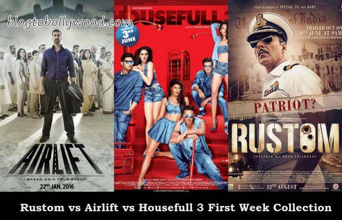 Airlift Vs Housefull 3 Vs Rustom First Week Box Office Collection Comparison