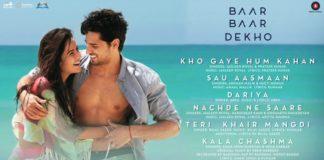 Baar Baar Dekho Music Review and Soundtrack- Perfect combo of happy,sad and crazy!
