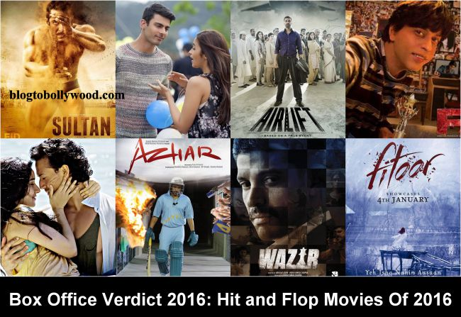 Bollywood Box Office Verdict 2016: Hit, Flop & Blockbuster Movies Of 2016