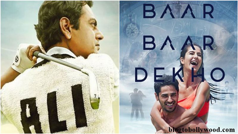 Clash | Nawazuddin Siddiqui's Freaky Ali v/s Baar Baar Dekho on 9th September!