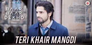Get emotional with Sidharth and Katrina while listening to Teri Khair Mangdi