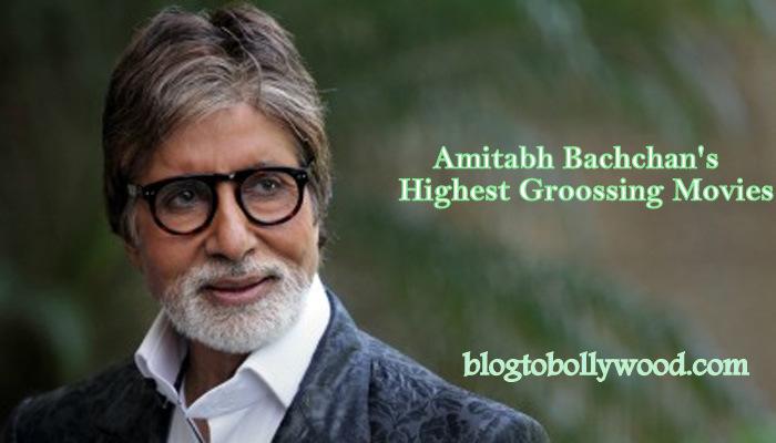 Highest Grossing Movies Of Amitabh Bachchan