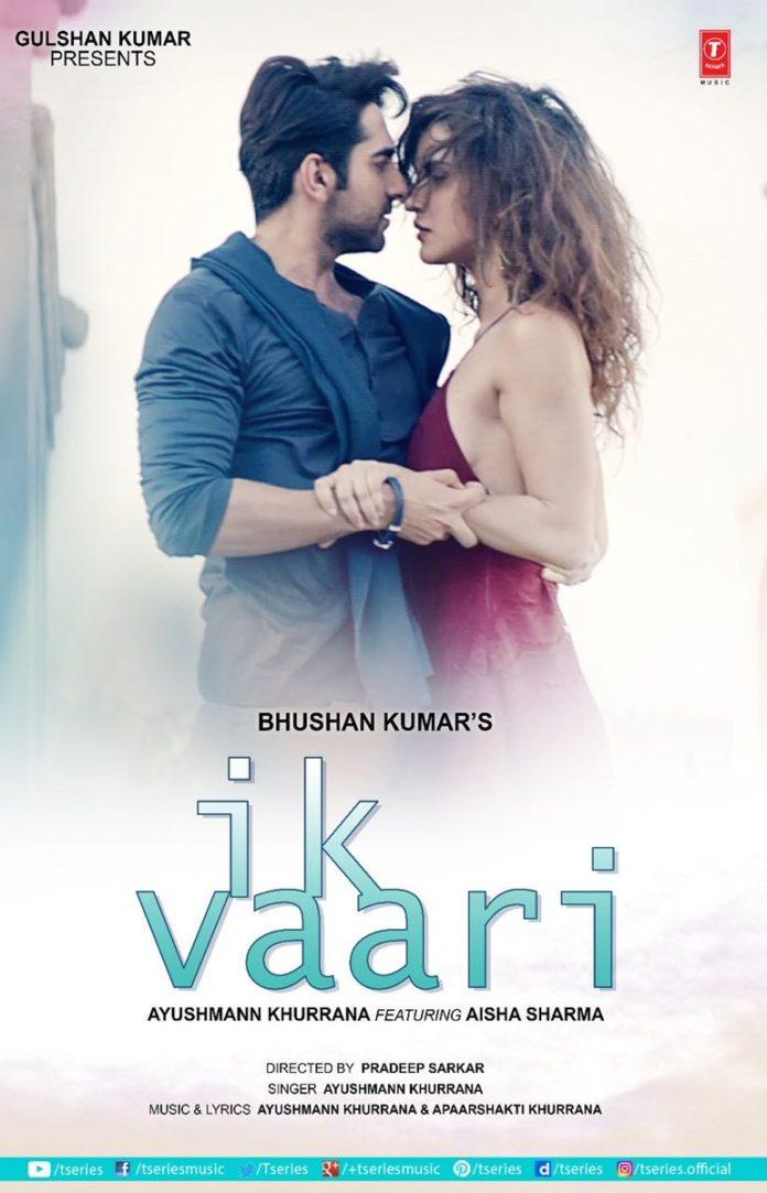 IK Vaari First Look - Aysuhmann Khurrana and Aisha Sharma