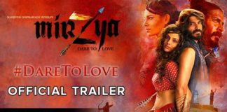 Watch the Second Trailer of Mirzya and Dare to Love!