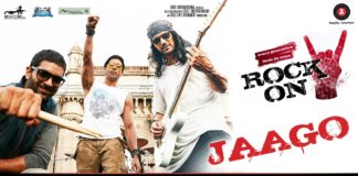 New Song Alert | The first song 'Jaago' from Rock On 2 is out now!