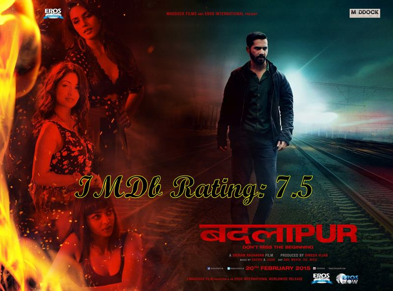 5 Best Varun Dhawan Movies based on IMDb Ratings- Badlapur