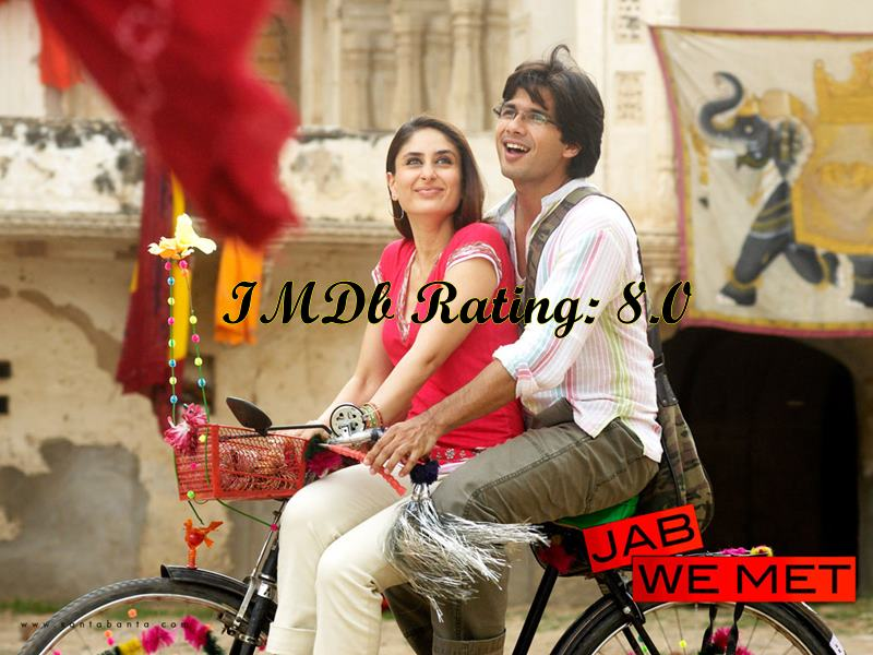 Top 10 Kareena Kapoor Khan Movies based on IMDb Ratings- Jab We Met