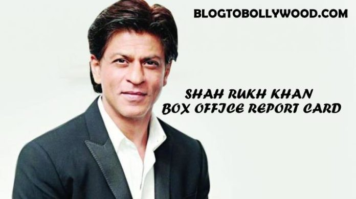 Shahrukh khan box office collection report