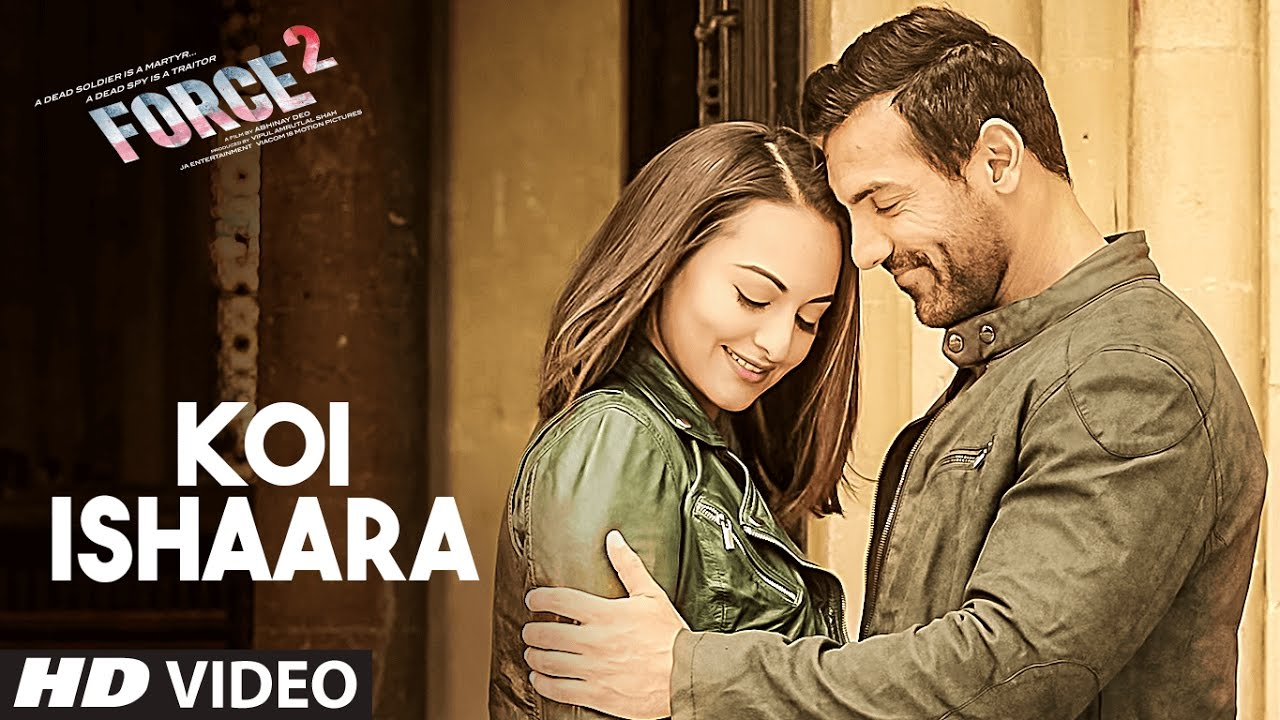 Sonakshi Sinha falls for John Abraham in the song Koi Ishaara from Force 2
