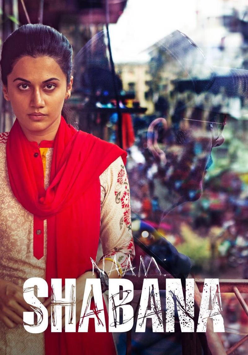 Naam Shabana 3rd day collection, Naam Shabana first weekend collection