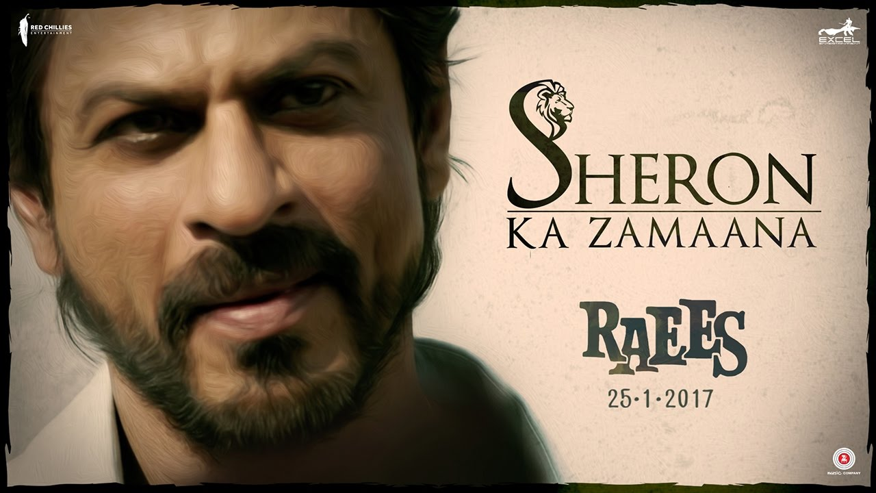 Raees New Dialogue Promo   Sheron Ka Zamaana Hota Hai