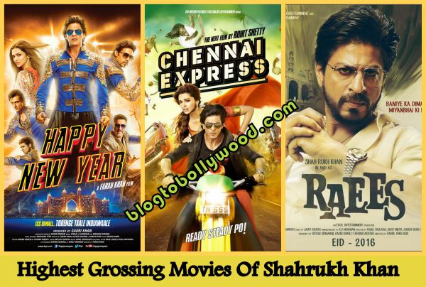 Highest Grossing Movies Of Shahrukh Khan - CE, Dilwale and HNY