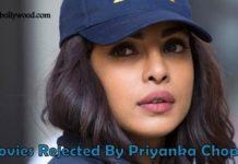 7 Movies Rejected By Priyanka Chopra