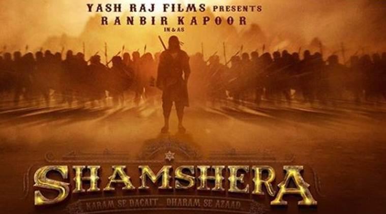 Ranbir Kapoor upcoming movies - Shamshera