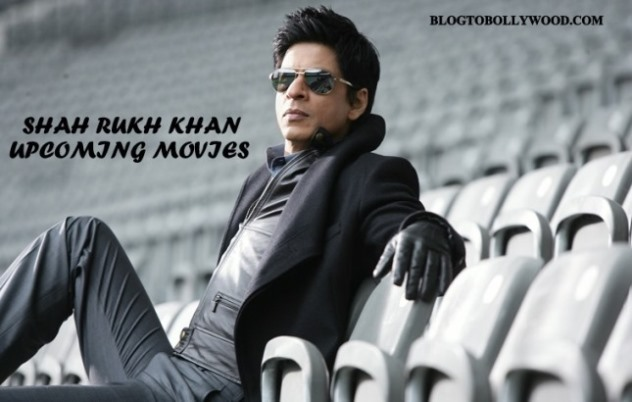 Shahrukh Khan Upcoming Movies 2018, 2019 Release Date & Other Details