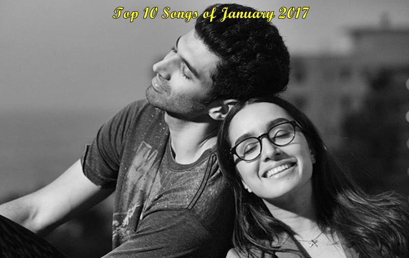 Top 10 Bollywood Songs Of January 2017